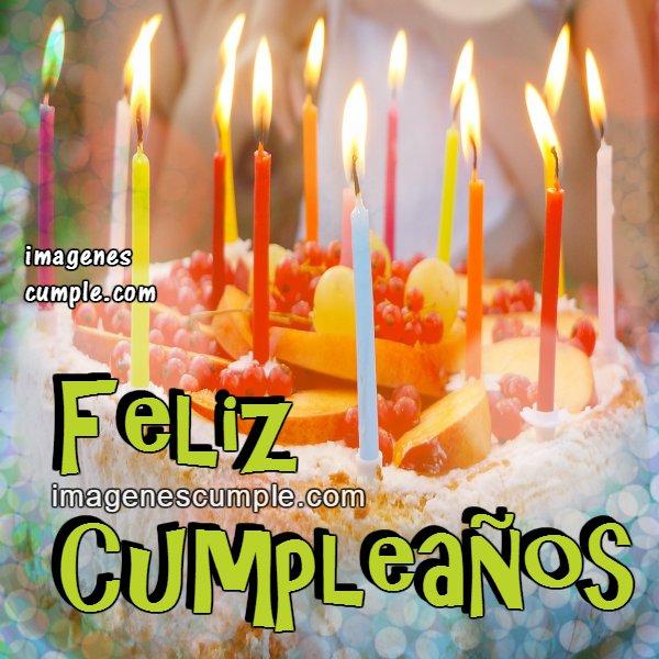 Tarjeta de cumpleaños, imagen de cumple, felicidades mensaje lindo de cumpleaños para ti, frases bonitas cumple por Mery Bracho