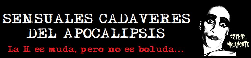 SENSUALES CADÁVERES DEL APOCALIPSIS