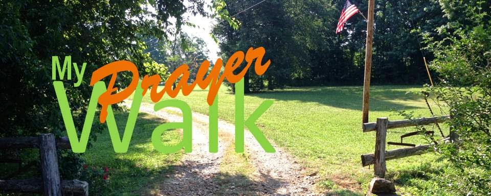 My Prayer Walk