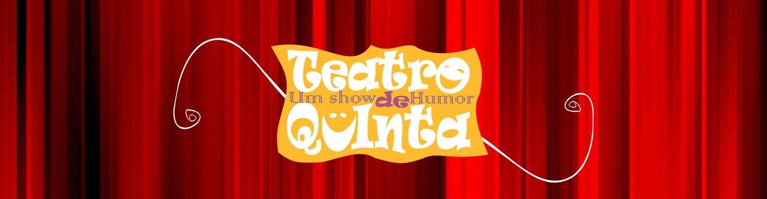 Teatro de Quinta - Um Show de Humor