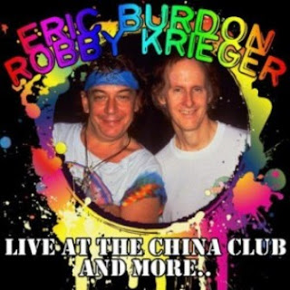 Eric Burdon  & Robby Krieger - Live At The China Club And More 2012