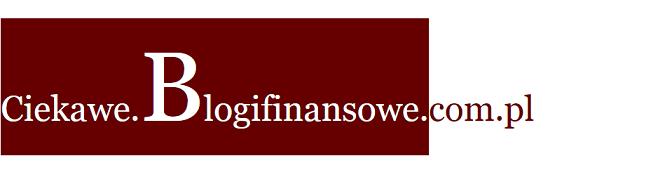 Ciekawe Blogi Finansowe