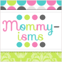 Mommyisms