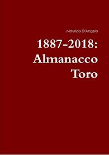 LIBRO 1887-2018: Almanacco Toro