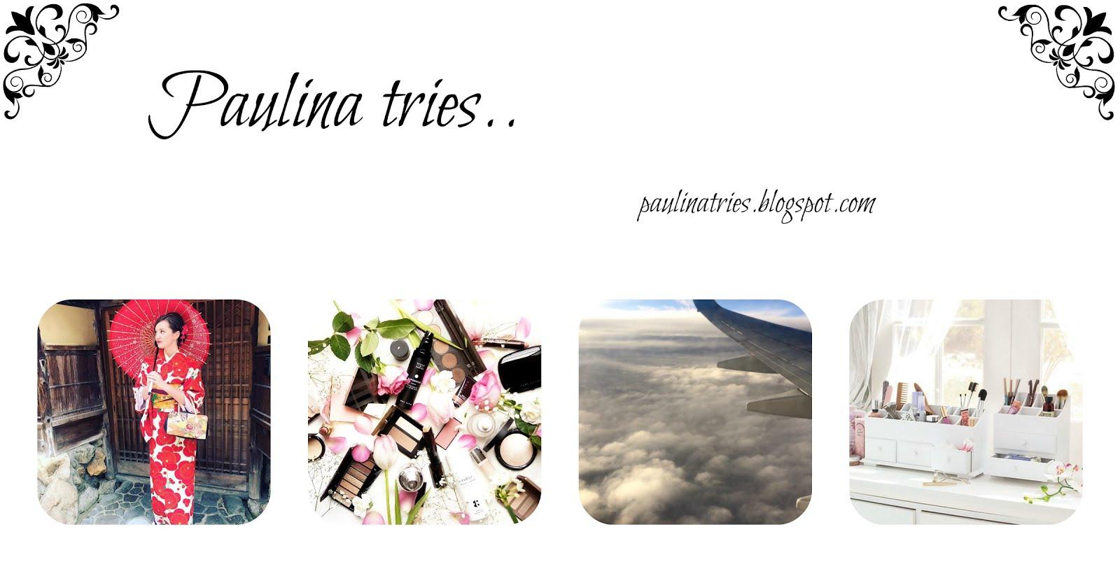 Paulina tries..