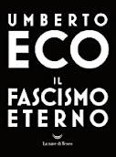 "Umberto Eco ""Il fascismo eterno""."