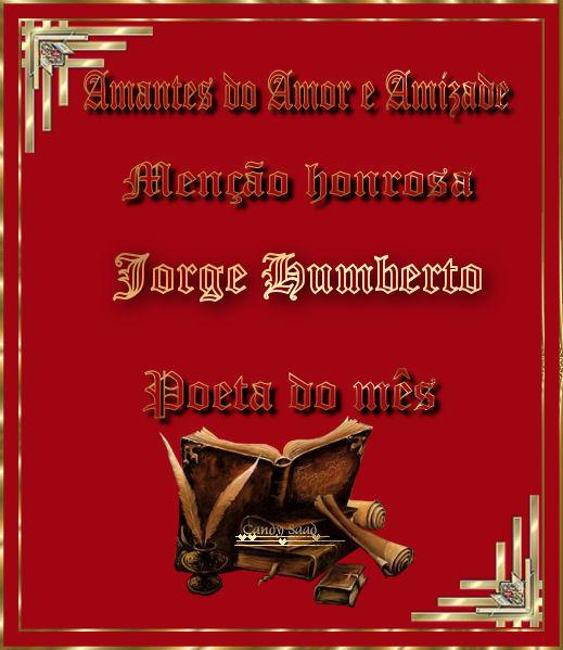Menção Honrosa ao Poeta Jorge Humberto
