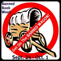 Get on the BANNED wagon Banned book week Sept 24 through Oct 1