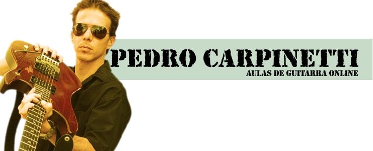 Aulas de Guitarra Online - Pedro Carpinetti