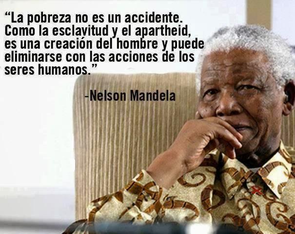 REFLEXIÓN DE NELSON MANDELA, EX PRESIDENTE DE SURAFRICA