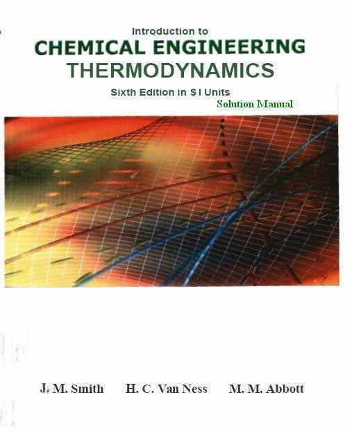 introduction to chemical engineering thermodynamics 6th edition solutions manual