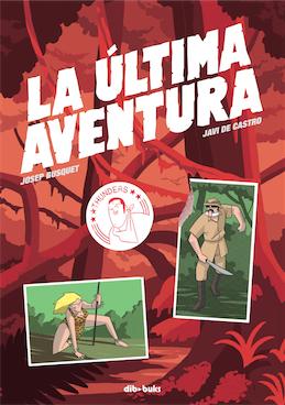 La última aventura - Josep Busquet - Javi de Castro