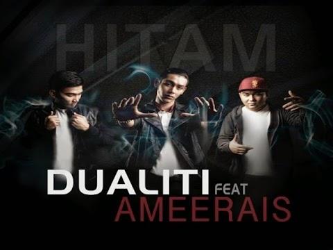 Dualiti feat. Ameerais - Hitam MP3