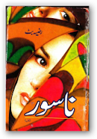 Nasoor novel by Razia Butt pdf.