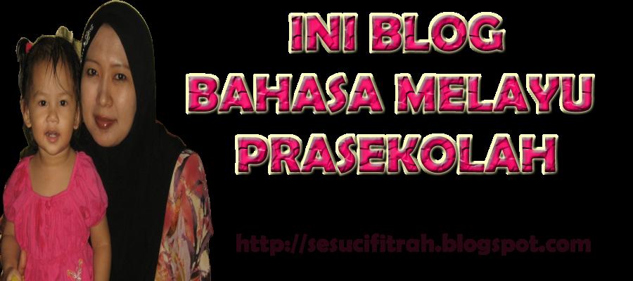 Bahasa Melayu Prasekolah