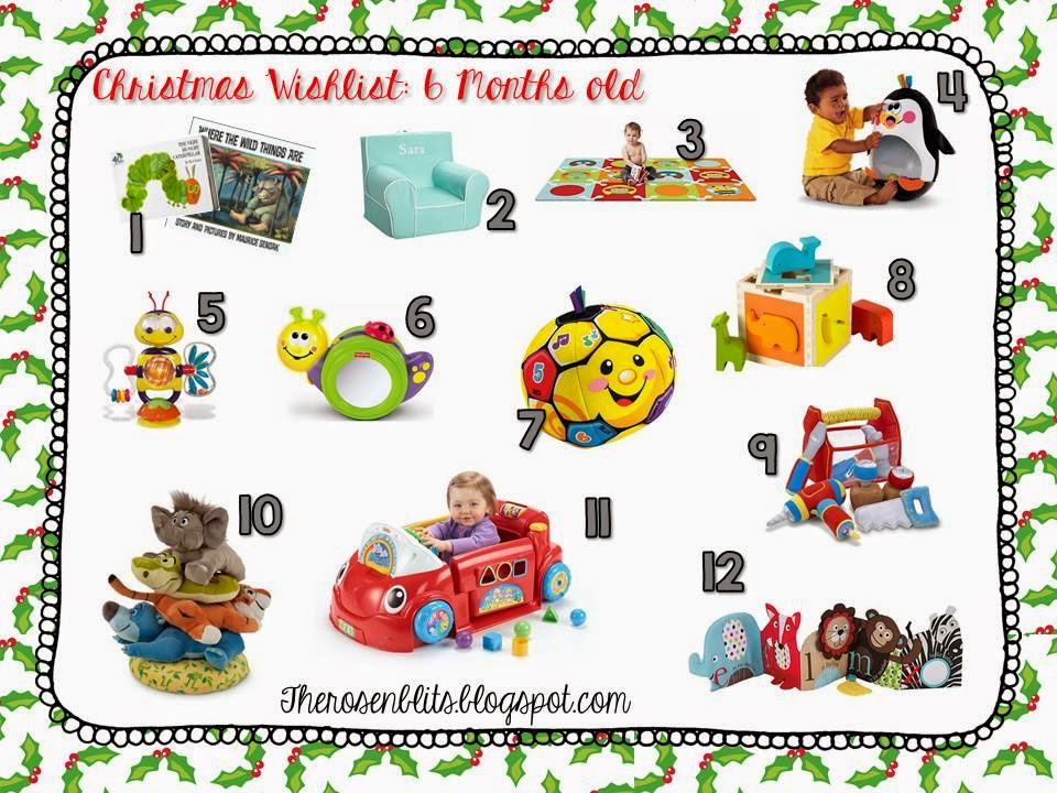 i looked at a lot of suggested lists for 6 month olds and read a lot of reviews before deciding on these things he wont get them all of course - What To Get A 6 Month Old For Christmas