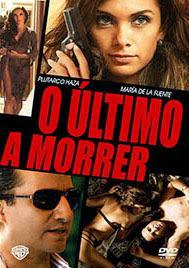 O Último a Morrer - DVDRip Dublado