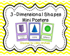 http://www.teacherspayteachers.com/Product/3D-Shapes-Posters-Bright-Chevron-750838