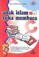 toko buku rahma: buku ANAK ISLAM SUKA MEMBACA 2, pengarang nurani musta'in, penerbit pustaka amanah solo