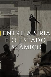 Entre a Síria e o Estado Islâmico Dublado Online