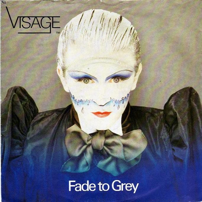 Fade to grey. Visage
