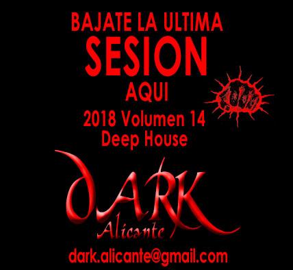 Sesión Deep House de DARK Alicante
