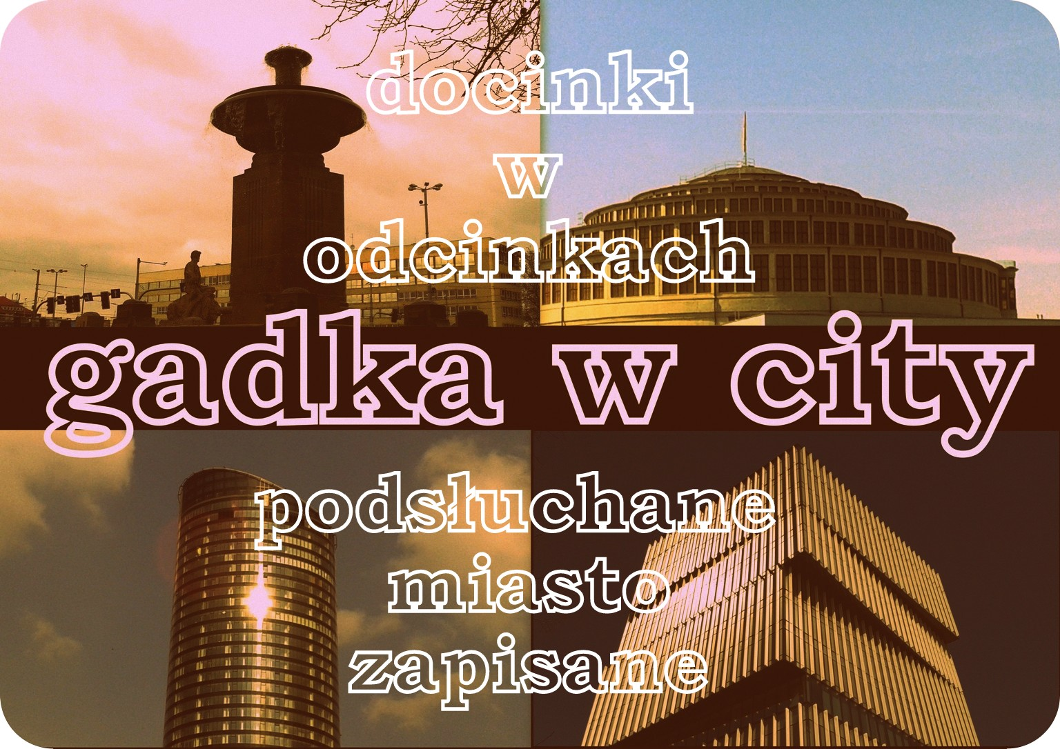 gadka w city