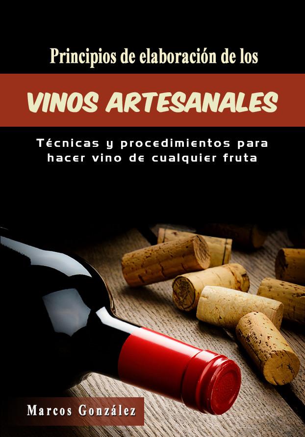 LIBRO PRINCIPIOS DE ELABORACIÓN DE LOS VINOS ARTESANALES