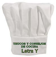 Trucos y Consejos de Cocina. Letra Y.