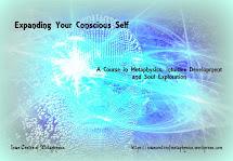Expanding Your Conscious Self