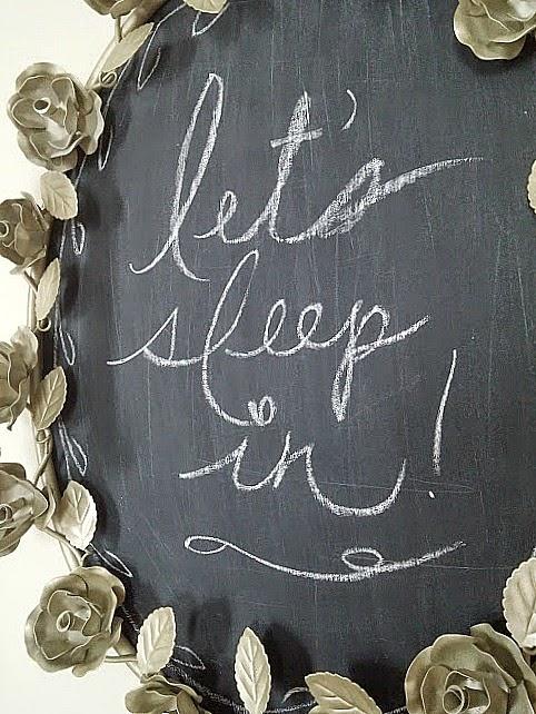 Let's Sleep In DIY chalkboard