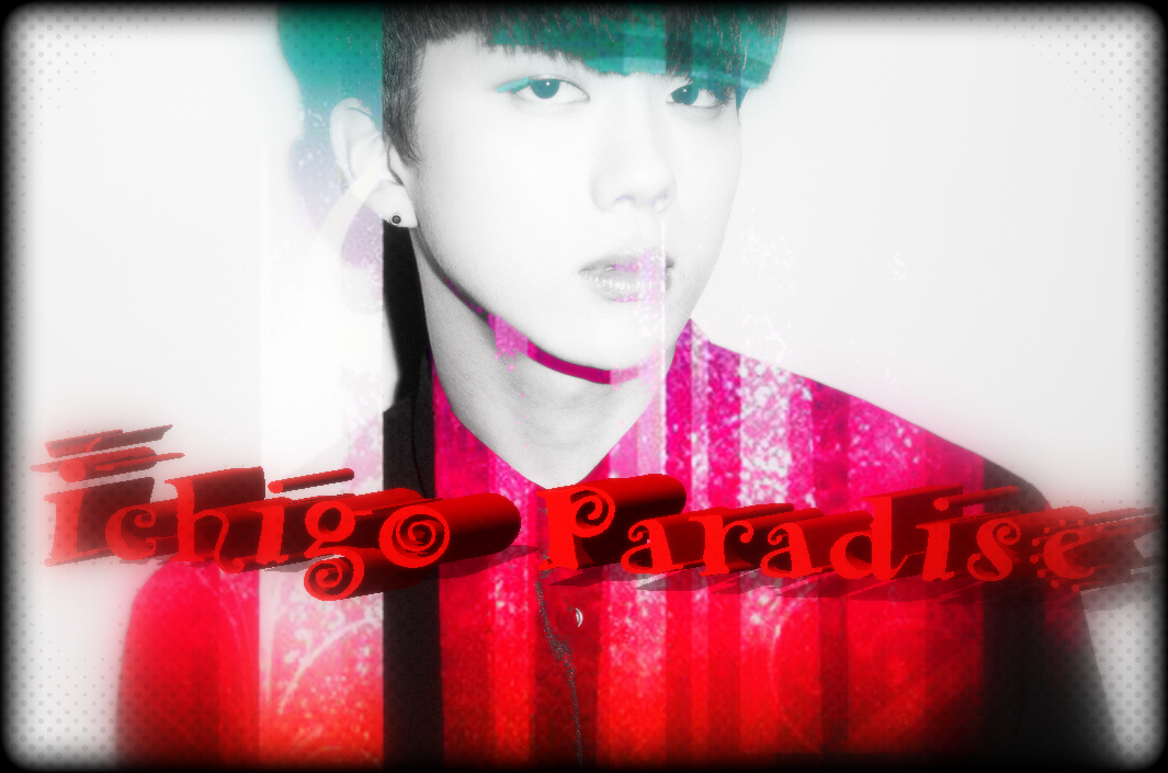 *~Ichigo Paradise~*