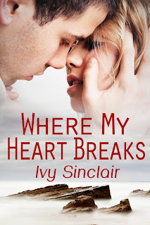 Where My Heart Breaks Cover by Ivy Sinclair