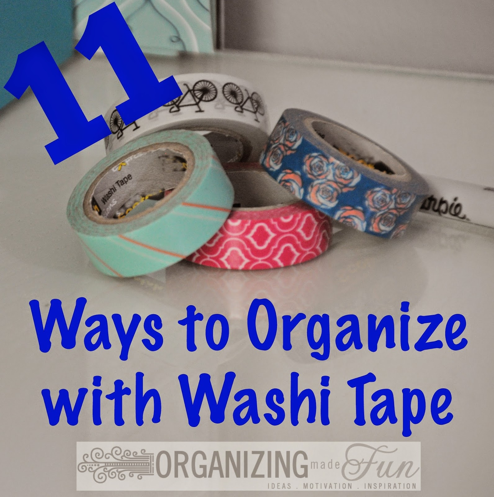 11 Ways to Organize with Washi Tape :: OrganizingMadeFun.com