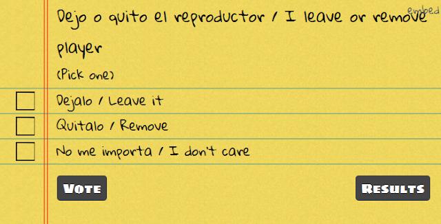 Dejo o quito el reproductor / I leave or remove player