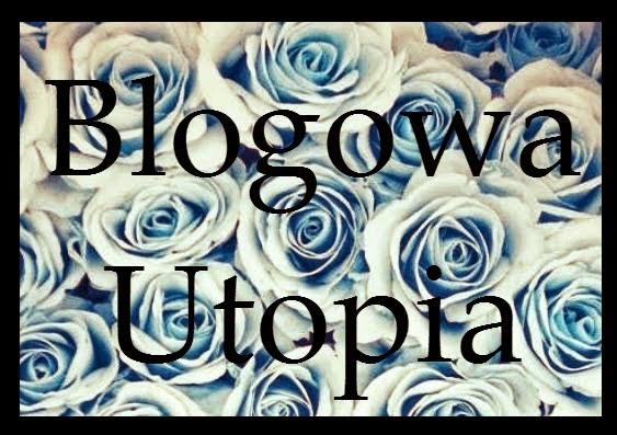 http://blogowa-utopia.blogspot.com/
