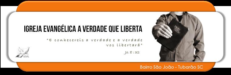 IGREJA EVL  Bairro São João - Tubarão/SC