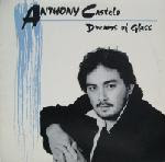 Anthony Castelo – Dreams Of Glass 1980s LP