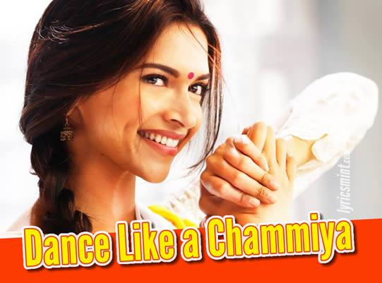Dance Like A Chammiya - Happy New Year