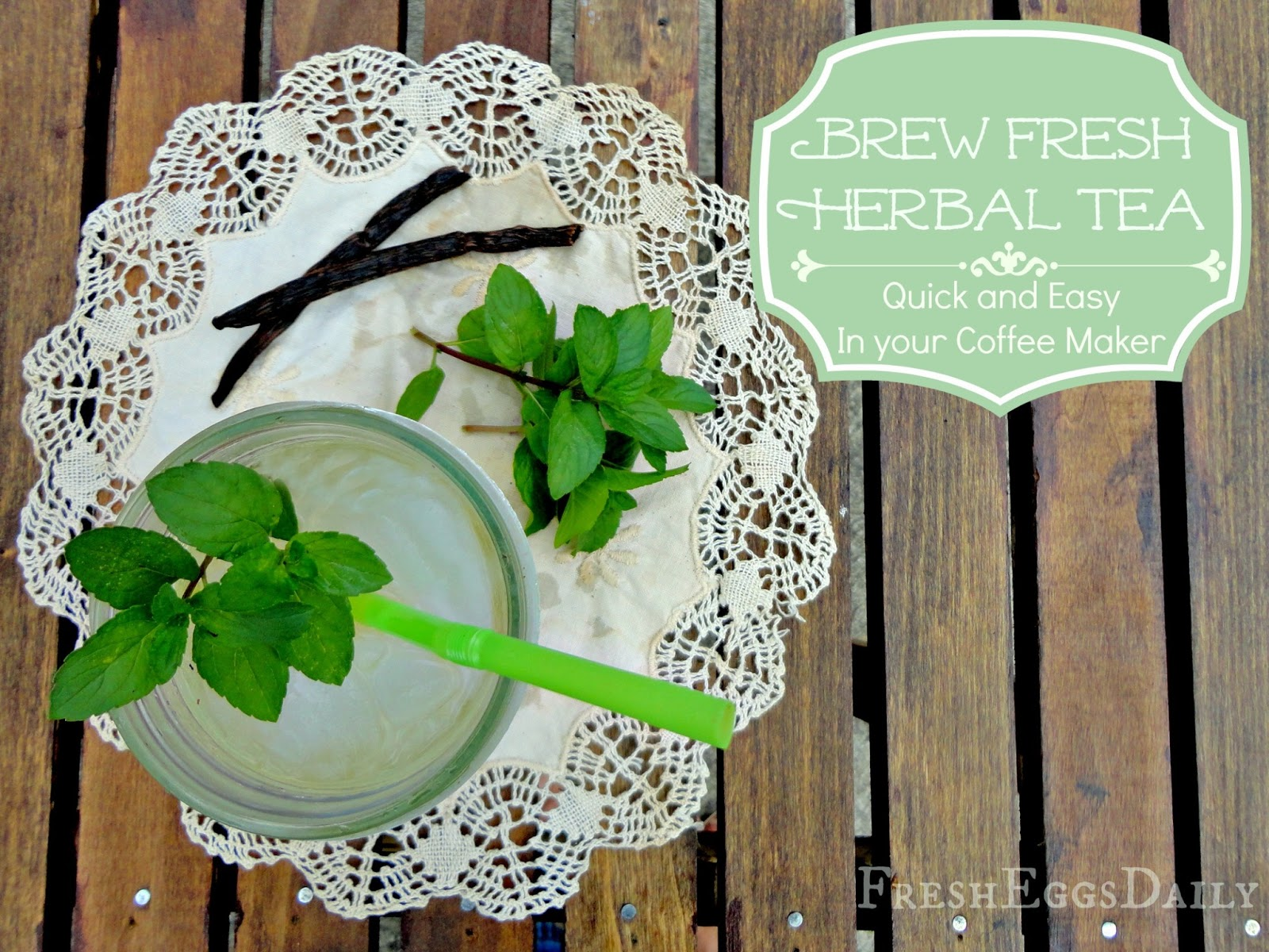 Brew Fresh Herbal Tea in your Coffee Maker