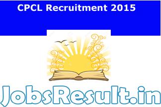 CPCL Recruitment 2015