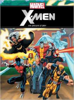 Marvel The X-Men (An Origin Story)