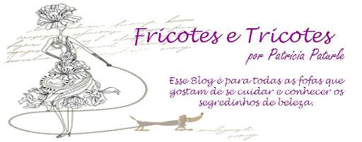 Tricotes e Fricotes por Patricia Paturle