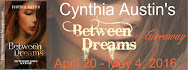 Cynthia Austin's BETWEEN DREAMS