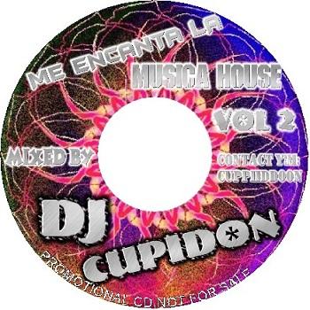 Dj Cupidon - Me Encanta La Musica House VOL 2