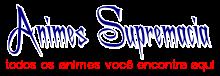 animes supremacia- animes online