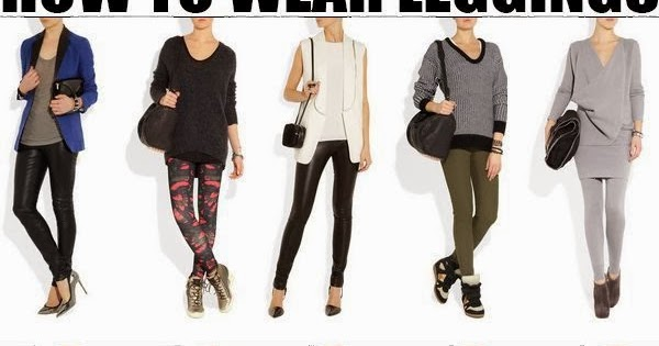 Superb Dresses: How to wear leggings-20 different ways