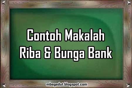 contoh makalah, fikih, fiqh, fiqih, muamalah, riba, bunga bank