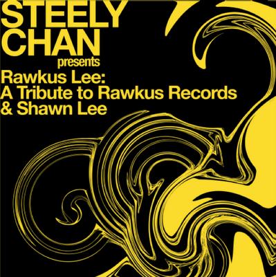Steely Chan - Rawkus Lee