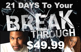 21 Day  Break through Challenge (Half Price)